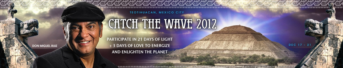 Don Miguel Ruiz Catch the Wave 2012 Event