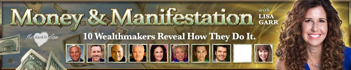 The Aware Show Money and Manifestation Summit II Web Banners