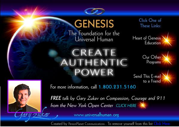 Gary Zukav Heart of Genesis Emailer